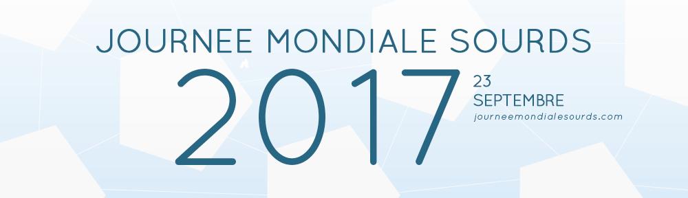 Journée Mondiale des Sourds – JMS 2017