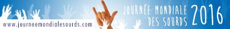 Journée Mondiale Sourds - Le site d'informations sur la JMS 2016
